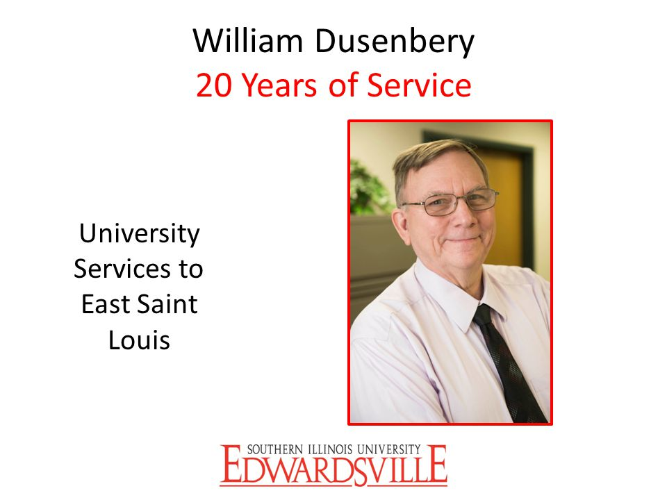 William Dusenbery 20 Years of Service