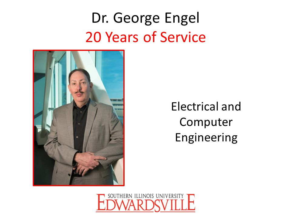 Dr. George Engel 20 Years of Service