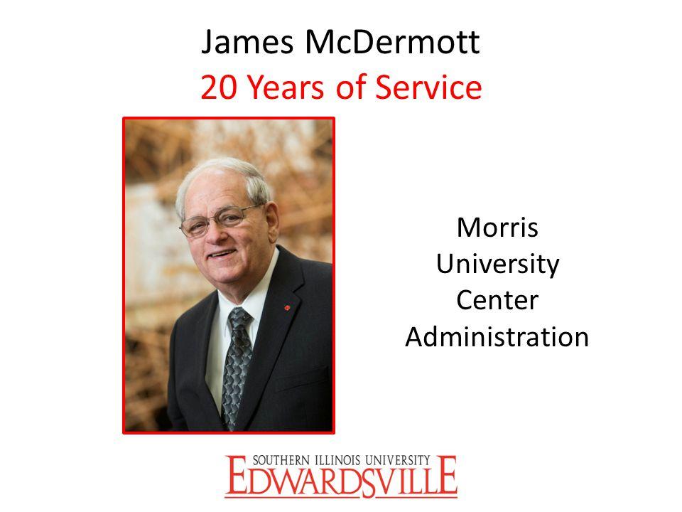 James McDermott 20 Years of Service