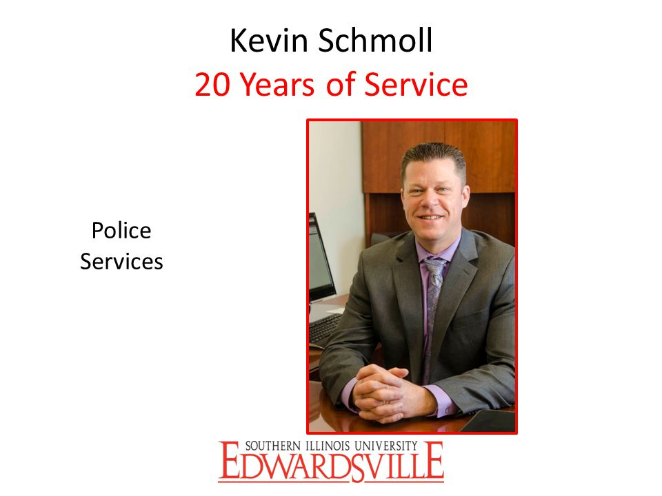 Kevin Schmoll 20 Years of Service