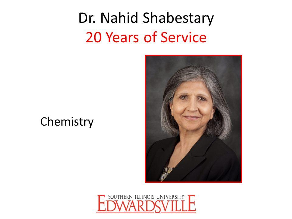 Dr. Nahid Shabestary 20 Years of Service