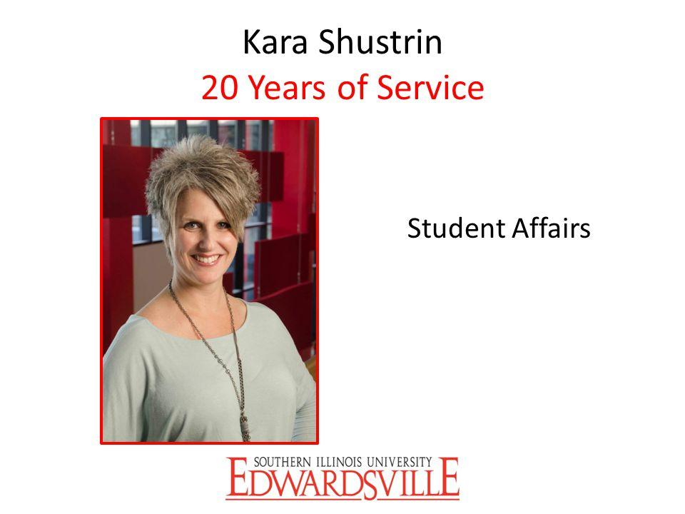 Kara Shustrin 20 Years of Service