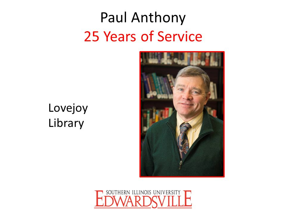 Paul Anthony 25 Years of Service