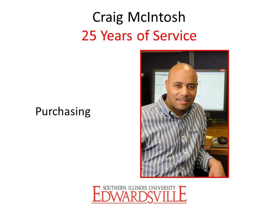 Craig McIntosh 25 Years of Service