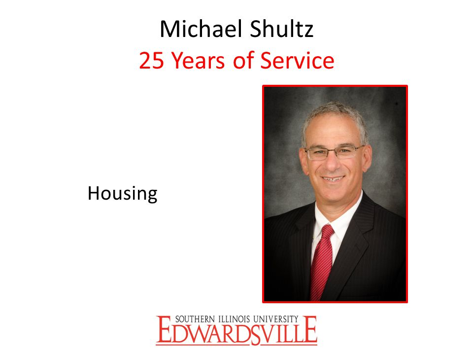 Michael Shultz 25 Years of Service
