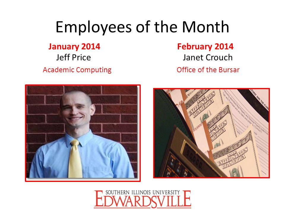 Employees of the Month January 2014 February 2014 Jeff Price