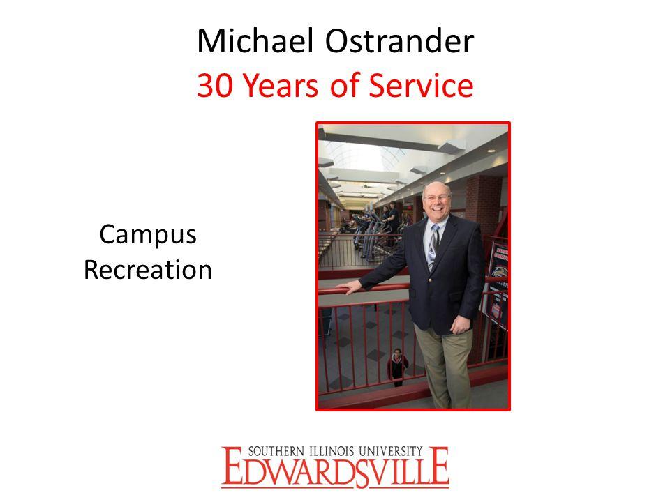 Michael Ostrander 30 Years of Service