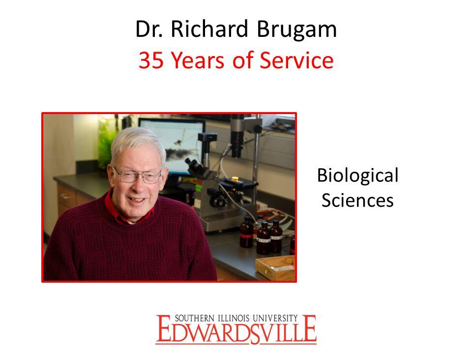 Dr. Richard Brugam 35 Years of Service