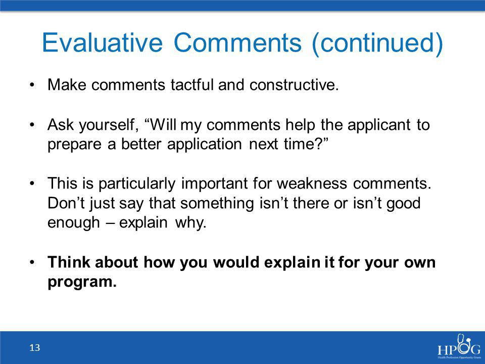 Evaluative Comments (continued)