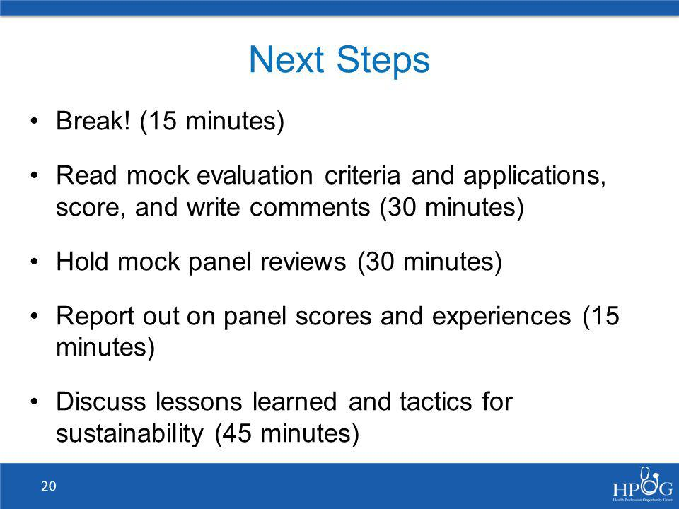 Next Steps Break! (15 minutes)