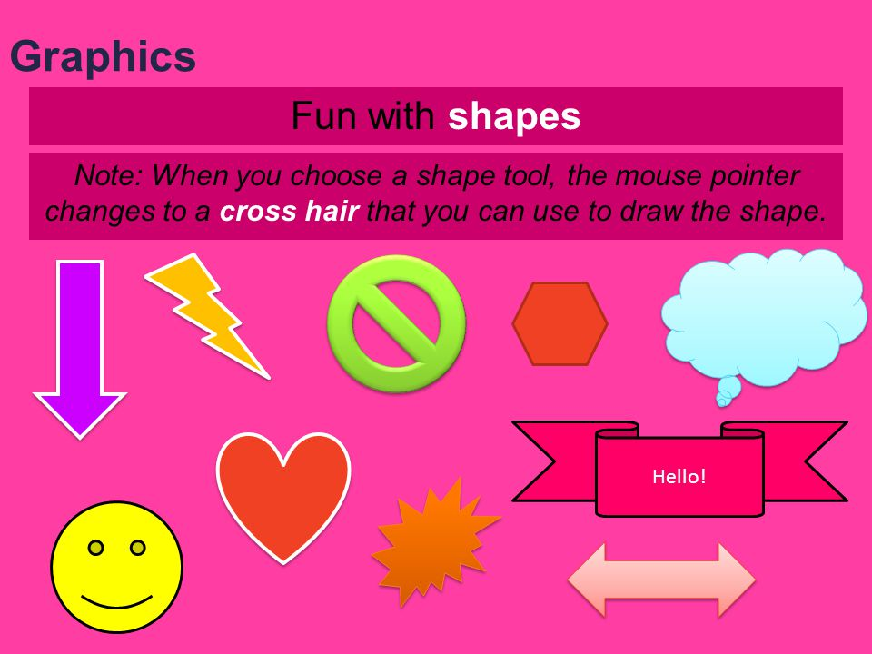 Graphics Fun with shapes