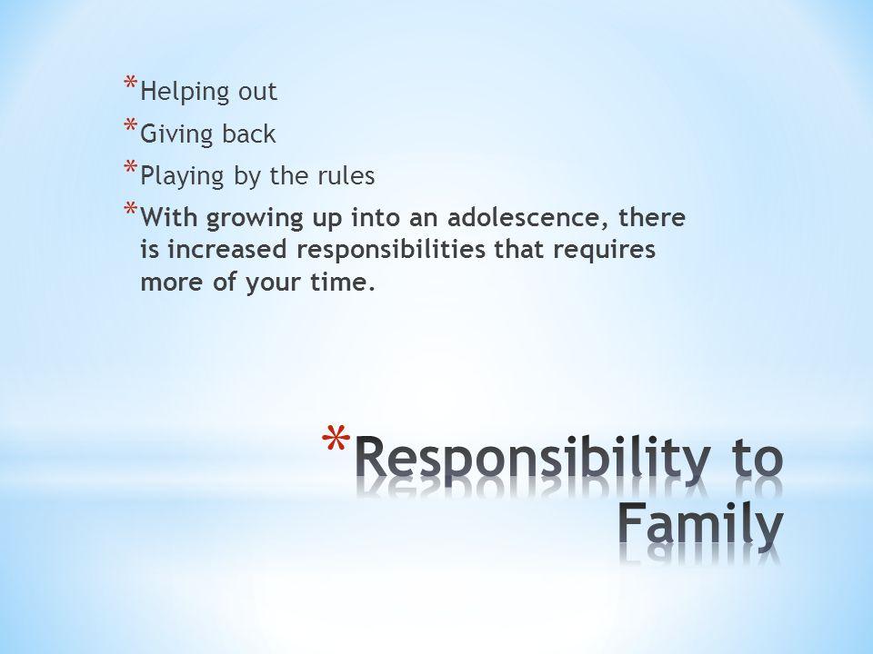 Responsibility to Family