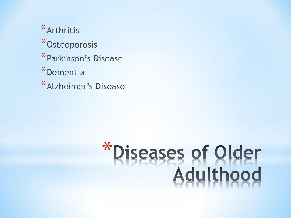 Diseases of Older Adulthood