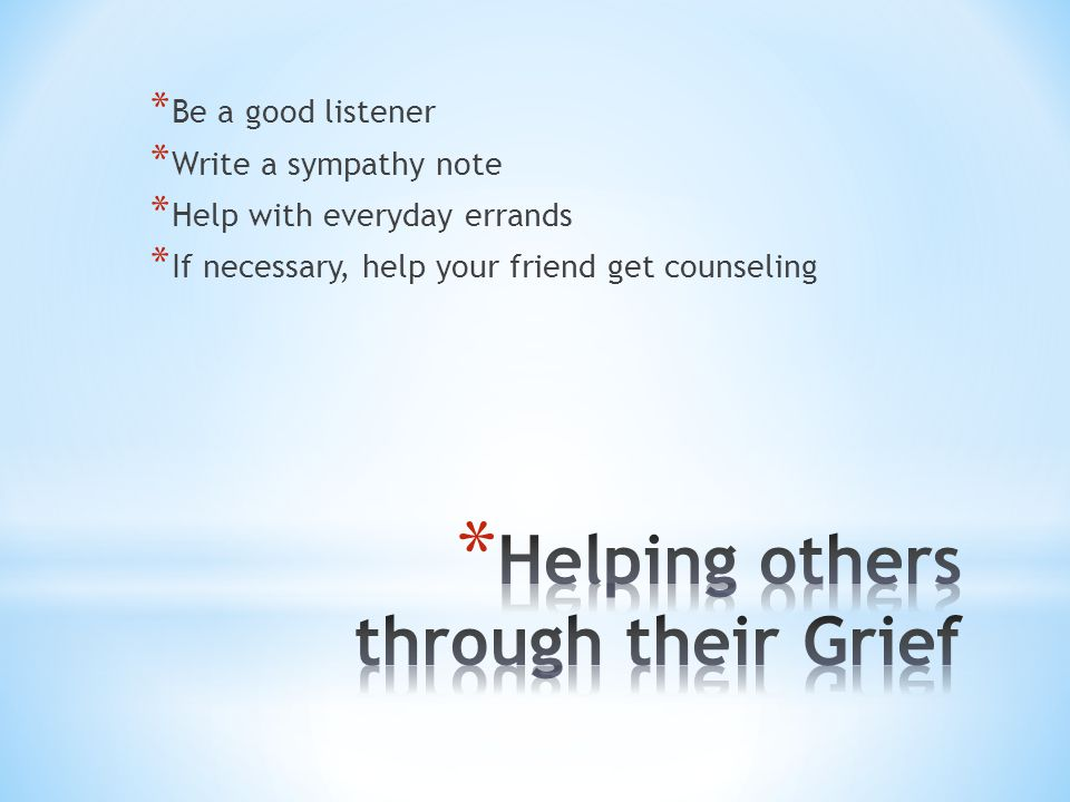 Helping others through their Grief