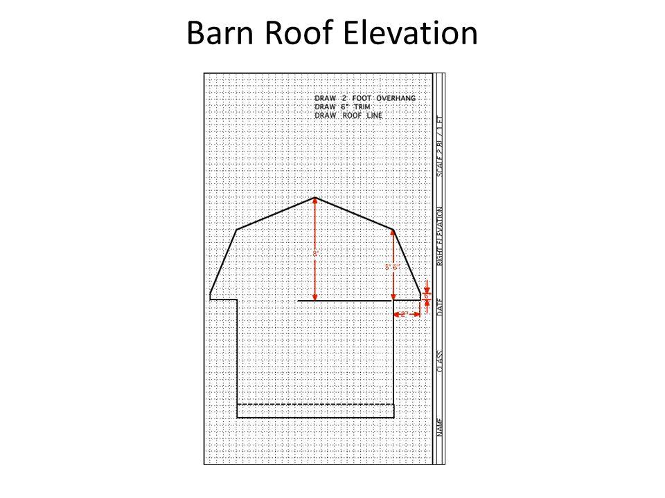 Barn Roof Elevation