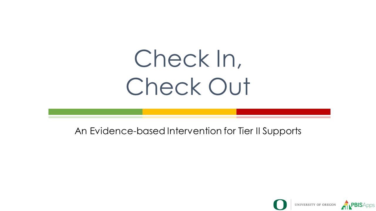 An Evidence-based Intervention for Tier II Supports
