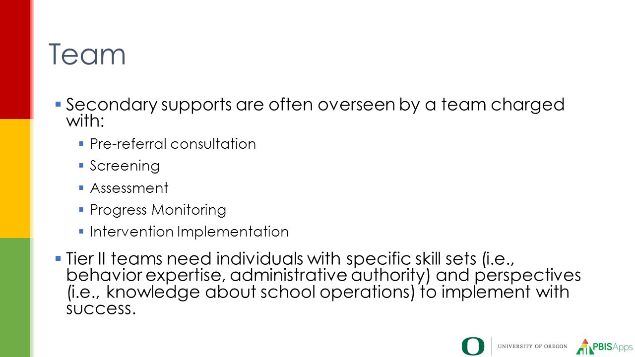 Team Secondary supports are often overseen by a team charged with: