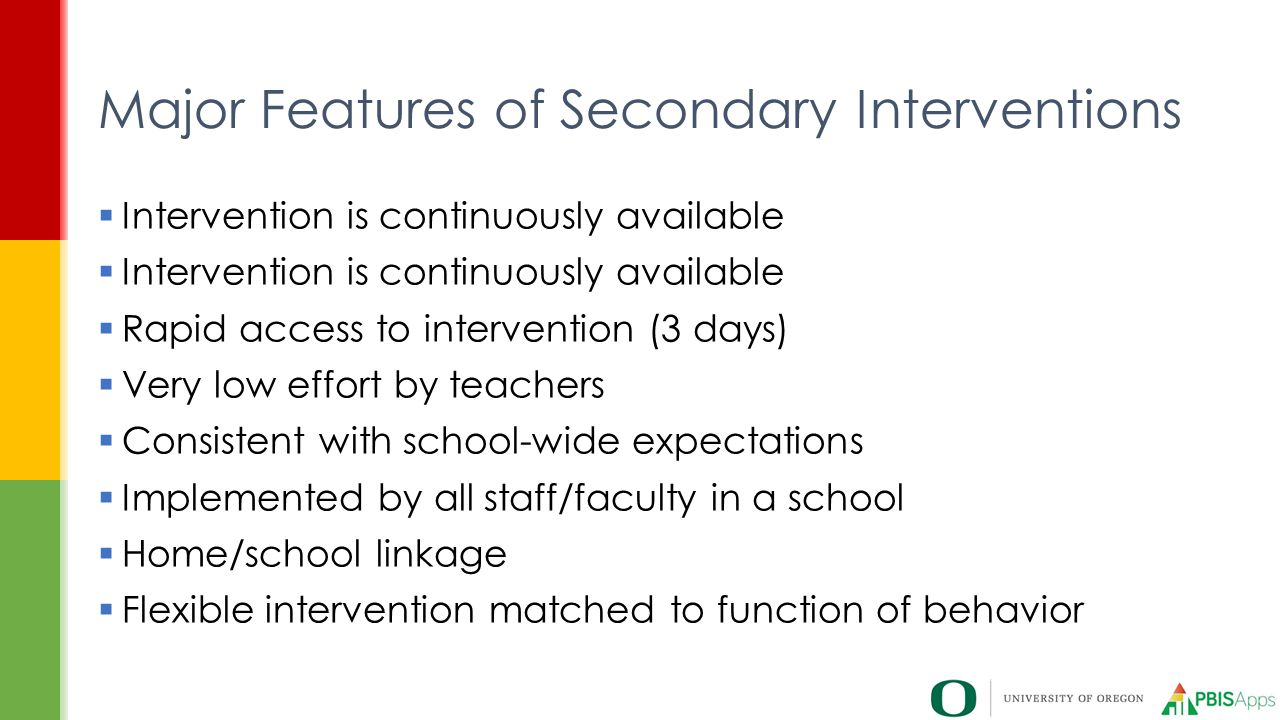 Major Features of Secondary Interventions
