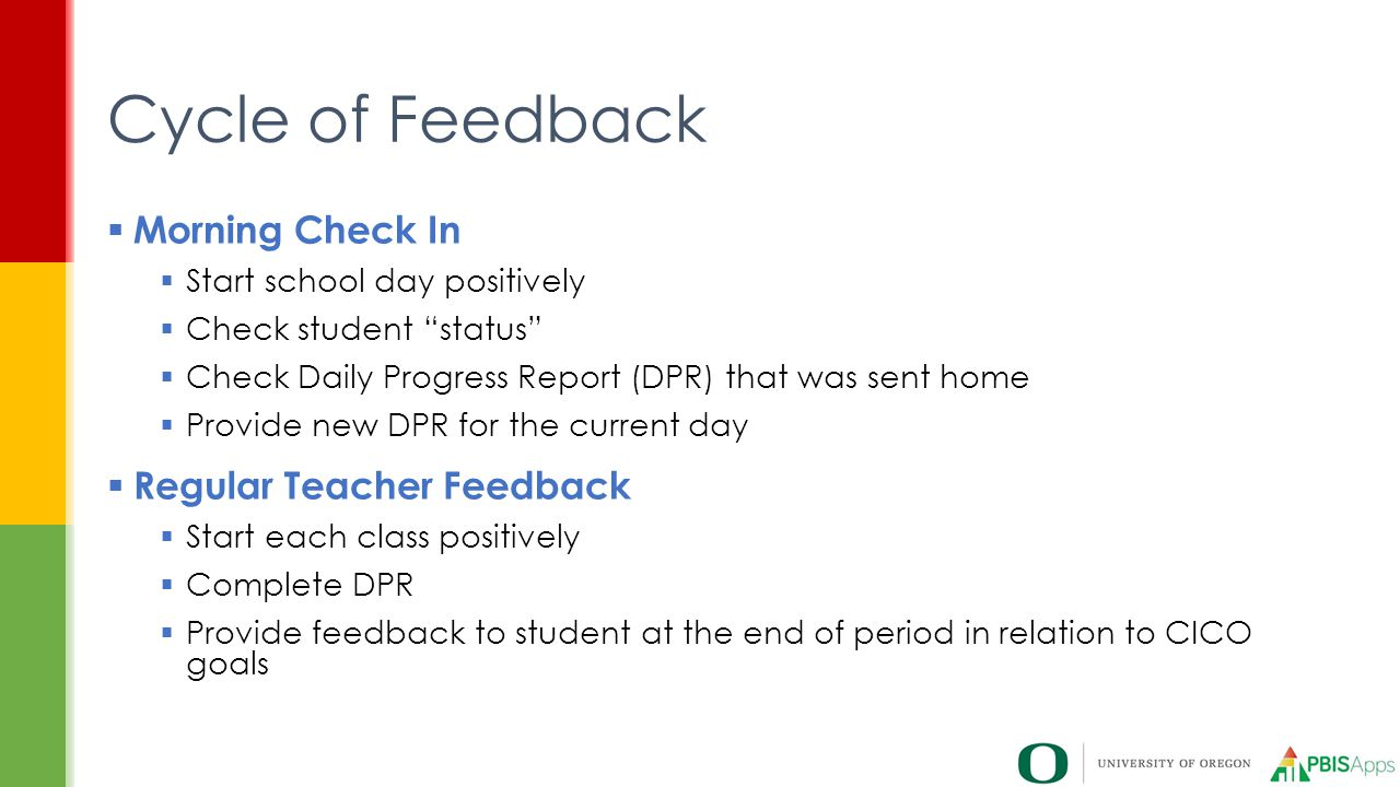 Cycle of Feedback Morning Check In Regular Teacher Feedback