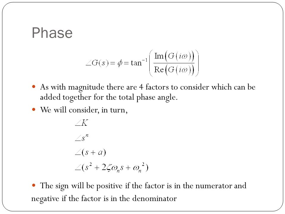 Phase As with magnitude there are 4 factors to consider which can be added together for the total phase angle.