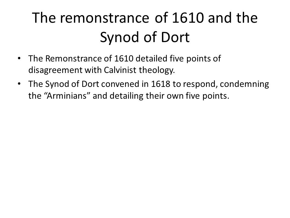 The remonstrance of 1610 and the Synod of Dort