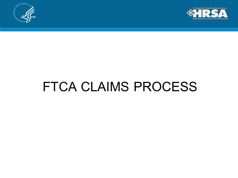 FTCA CLAIMS PROCESS