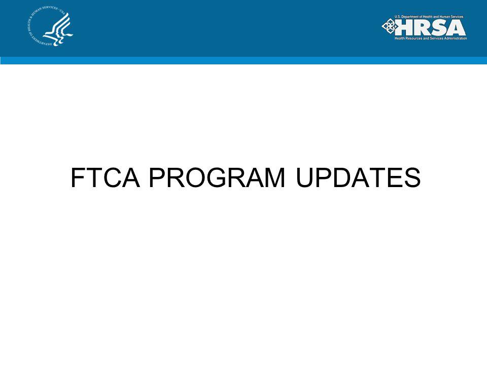 FTCA PROGRAM UPDATES