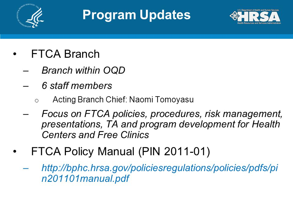 Program Updates FTCA Branch FTCA Policy Manual (PIN 2011-01)