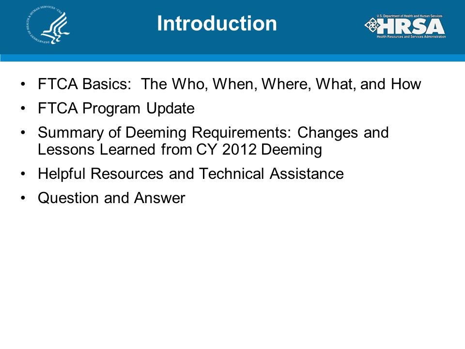 Introduction FTCA Basics: The Who, When, Where, What, and How
