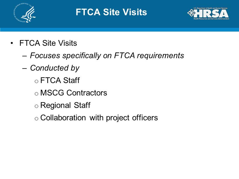 FTCA Site Visits FTCA Site Visits