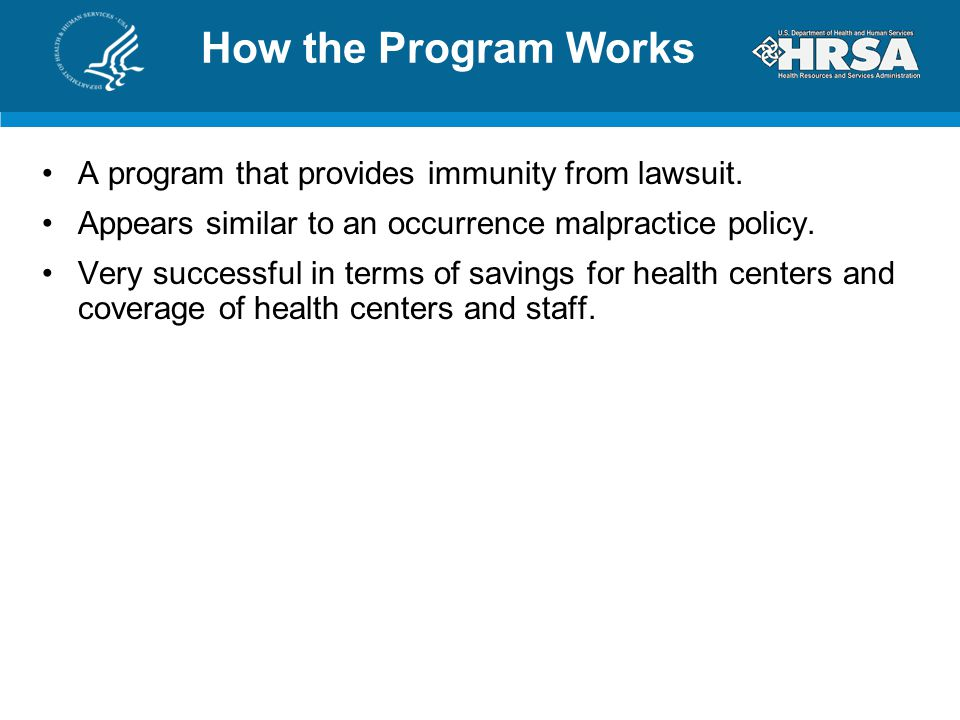 How the Program Works A program that provides immunity from lawsuit.