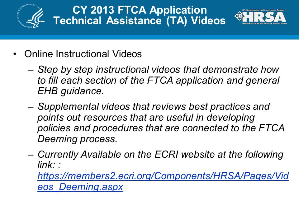 CY 2013 FTCA Application Technical Assistance (TA) Videos