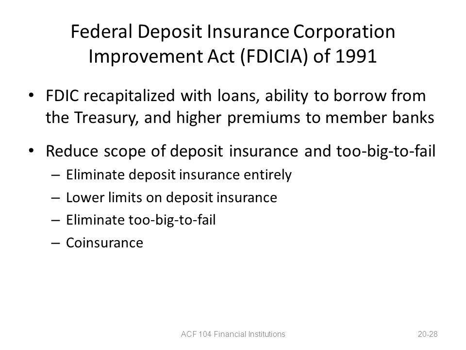 Federal Deposit Insurance Corporation Improvement Act (FDICIA) of 1991
