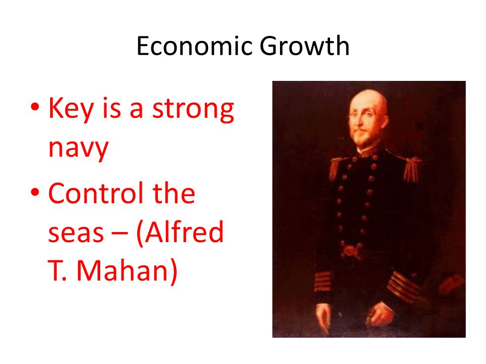 Control the seas – (Alfred T. Mahan)