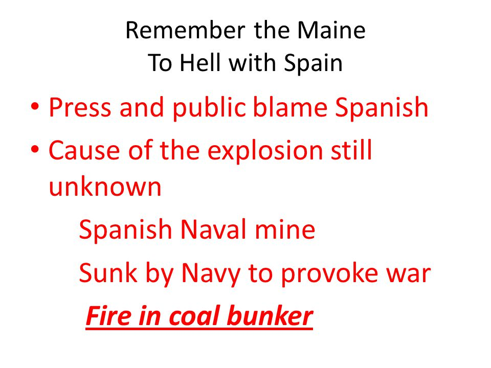 Remember the Maine To Hell with Spain