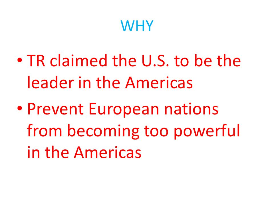 TR claimed the U.S. to be the leader in the Americas