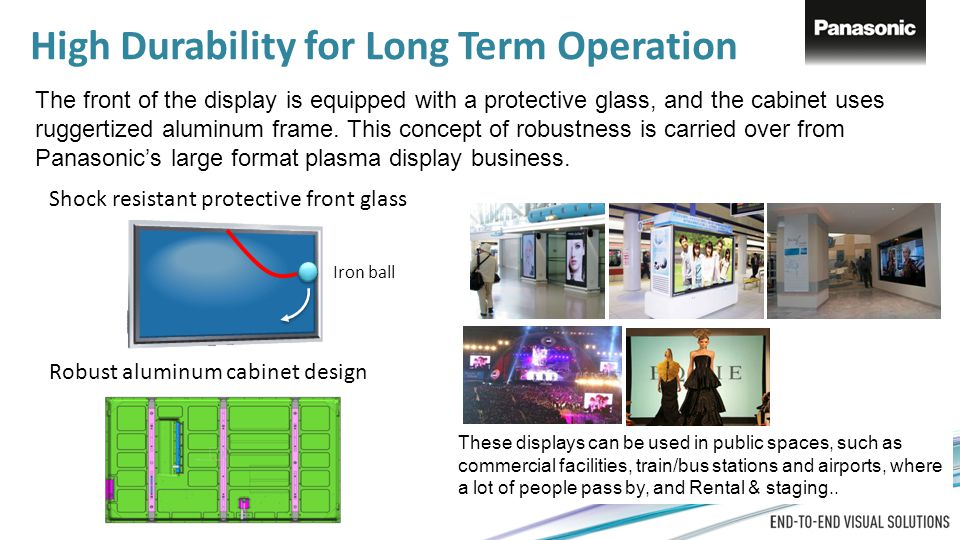 High Durability for Long Term Operation