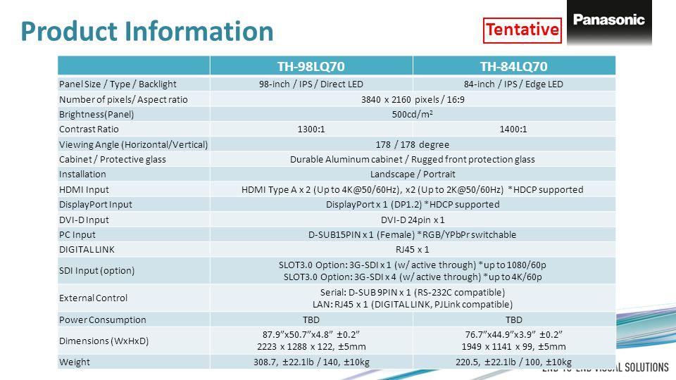 Product Information Tentative TH-98LQ70 TH-84LQ70
