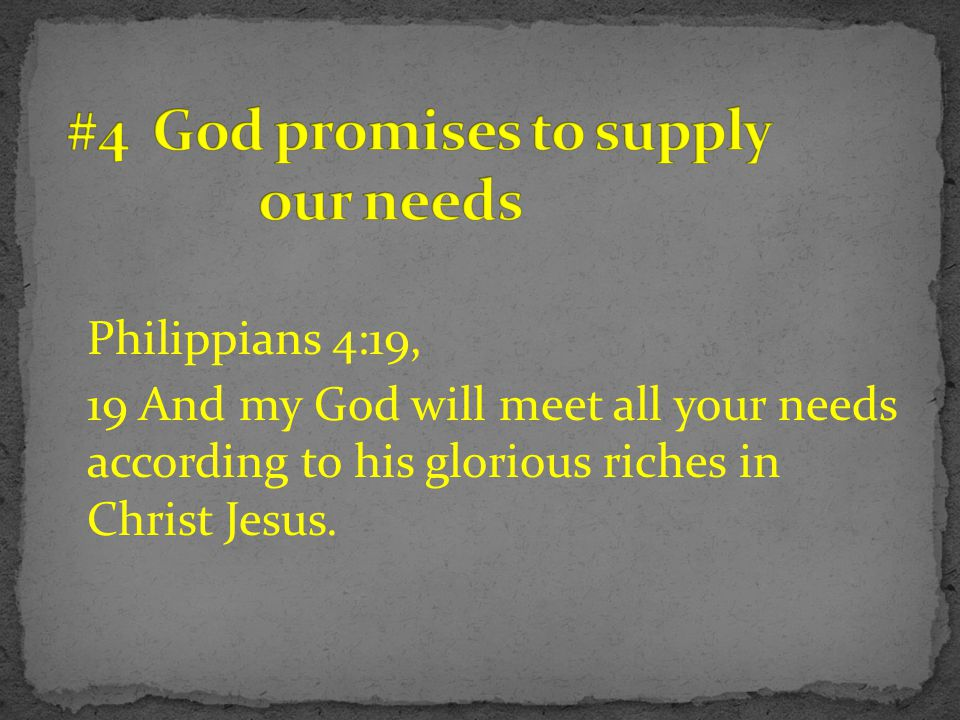 #4 God promises to supply our needs
