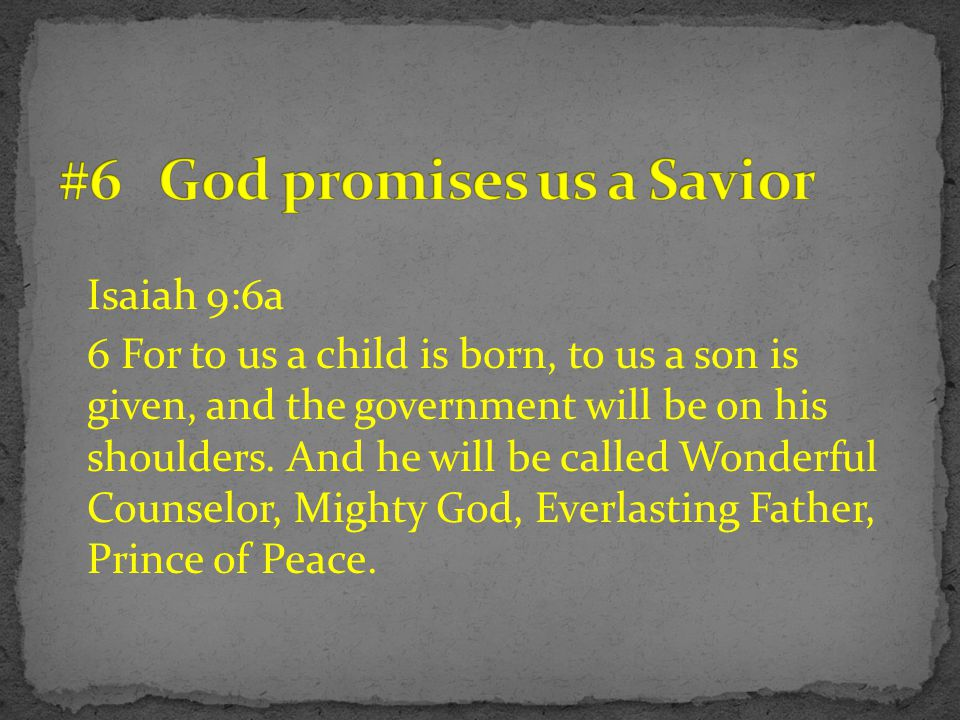 #6 God promises us a Savior