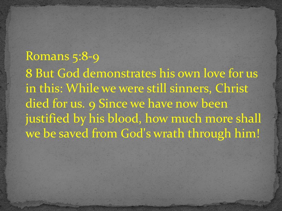 Romans 5:8-9