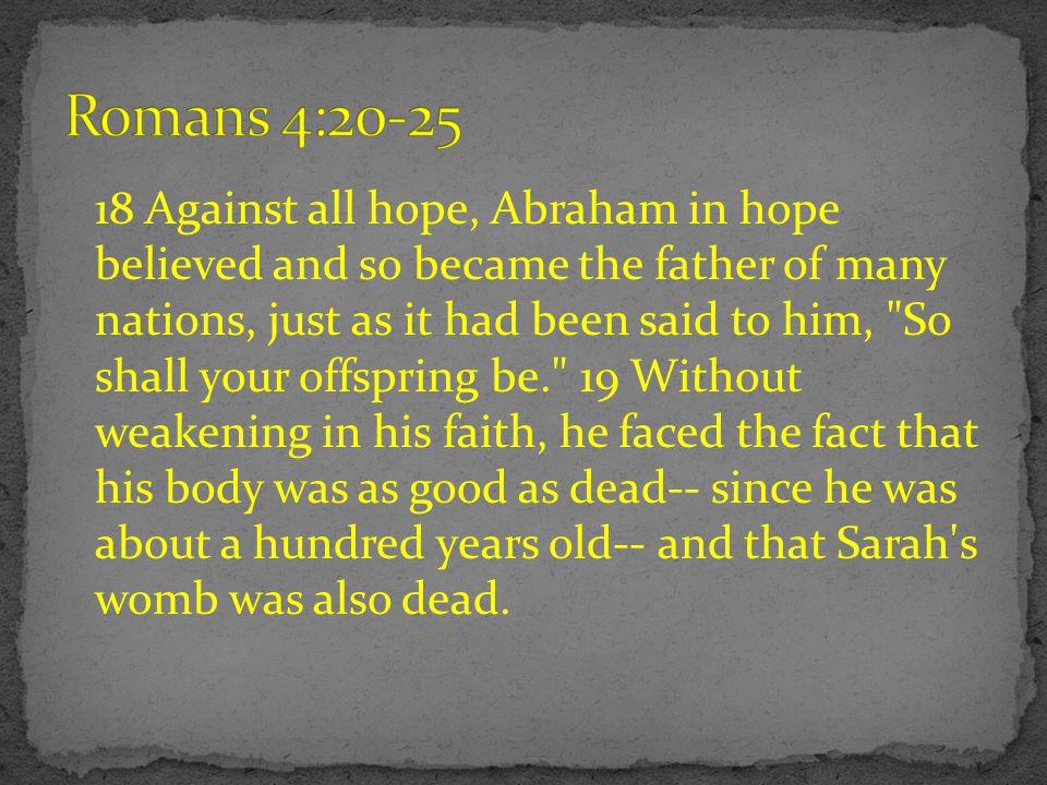 Romans 4:20-25