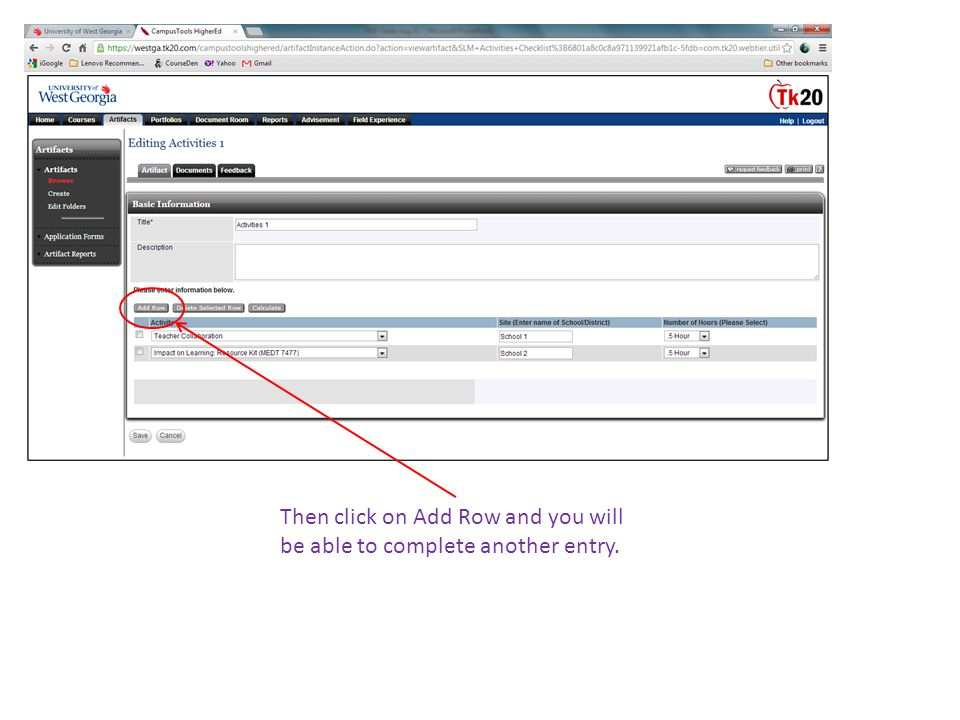 Then click on Add Row and you will be able to complete another entry.