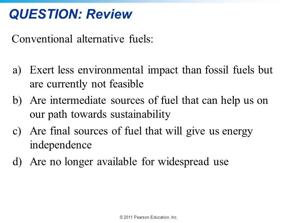 QUESTION: Review Conventional alternative fuels: