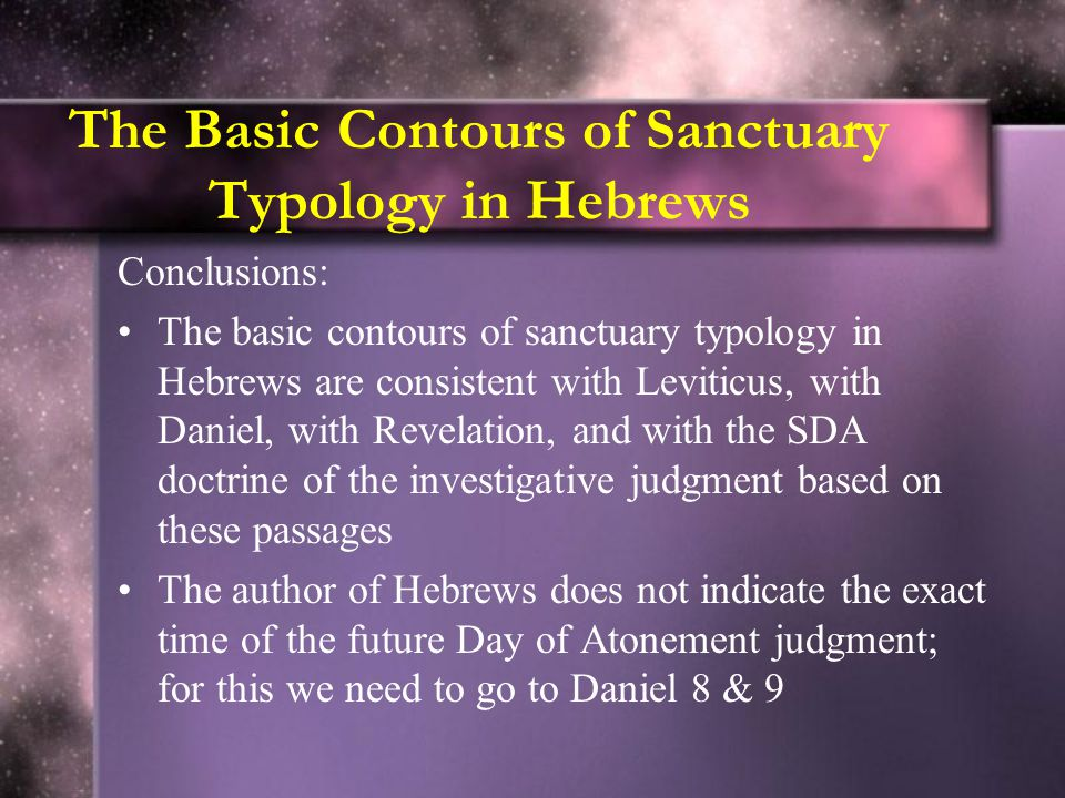 The Basic Contours of Sanctuary Typology in Hebrews