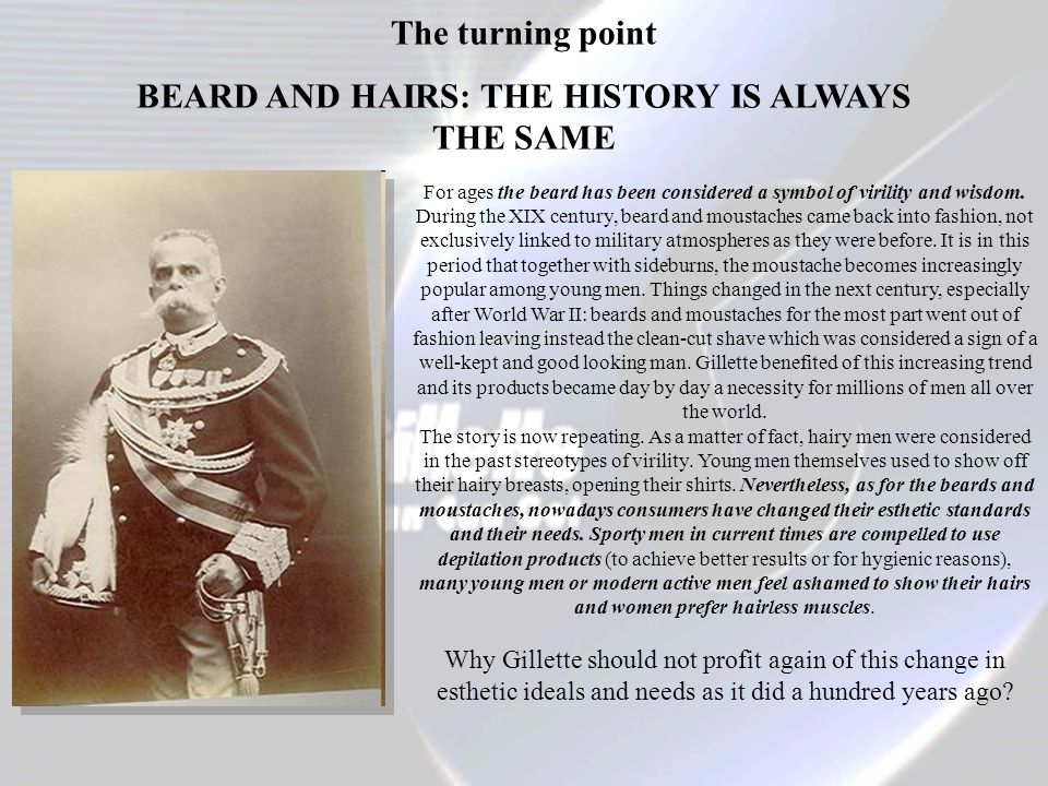 BEARD AND HAIRS: THE HISTORY IS ALWAYS THE SAME