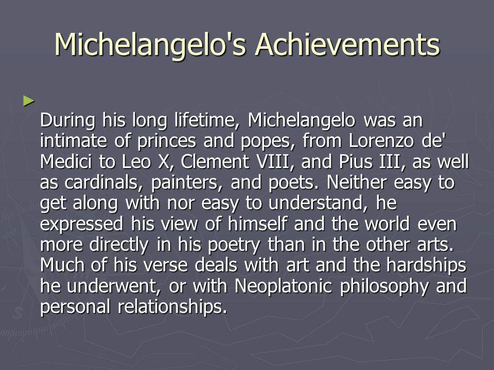 Michelangelo s Achievements