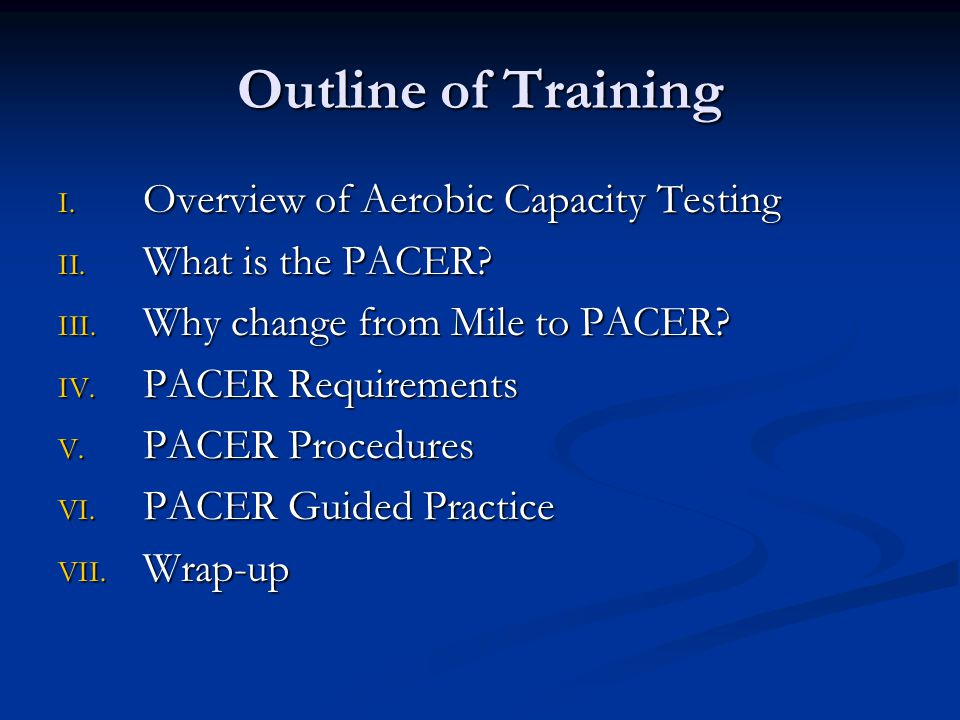 Outline of Training Overview of Aerobic Capacity Testing