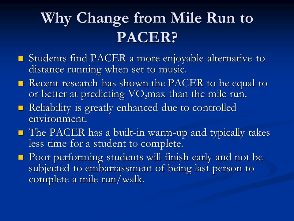 Why Change from Mile Run to PACER