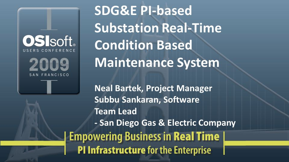SDG&E PI-based Substation Real-Time Condition Based Maintenance System